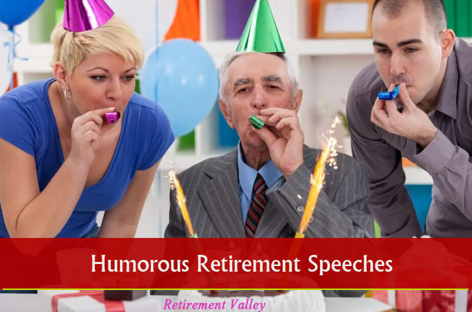 Humorous Retirement Speech by retiree with samples