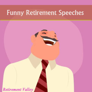 funny retirement speech